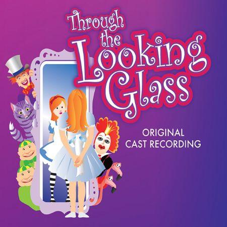 Cd Through The Looking Glass Original Us Cast 2013