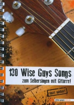 Noten Wise Guys 130 Wise Guys Songs