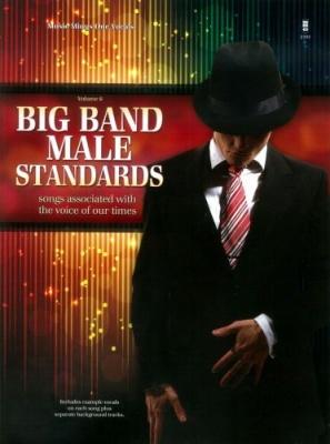 Sheet music + Playback-CD BIG BAND STANDARDS - Vol  6 (Male Singers)