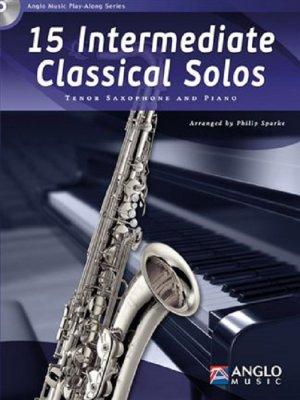 Sheet music + Playback-CD 15 INTERMEDIATE CLASSICAL SOLOS (Tenor-Saxophone)