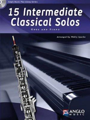Sheet music + Playback-CD 15 INTERMEDIATE CLASSICAL SOLOS (Oboe)