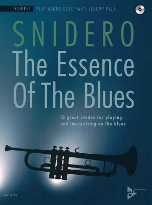 Sheet music + Playback-CD SNIDERO - THE ESSENCE OF THE BLUES (Trumpet)